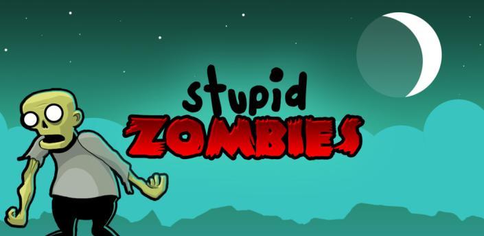 Stupid zombies 1